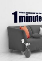 Sticker citation : 1 infini de passions peut tenir dans 1 minute