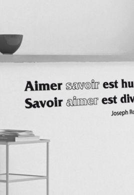 Sticker citation : Aimer savoir est humain, Savoir aimer est divin