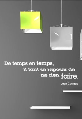 Sticker citation : De temps en temps, il faut se reposer de ne rien faire