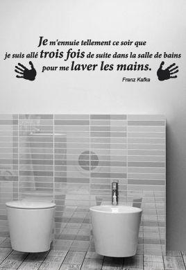 Sticker citation je m 39 ennuie tellement ce soir laver les mains - Citation salle de bain ...