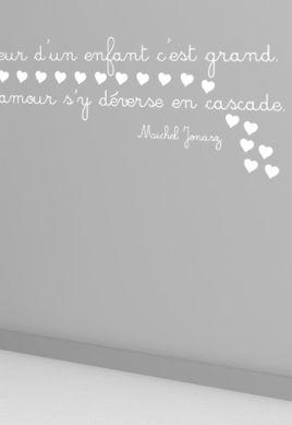 Sticker citation : Le coeur d\'un enfant c\'est grand, l\'amour s\'y déverse en cascade