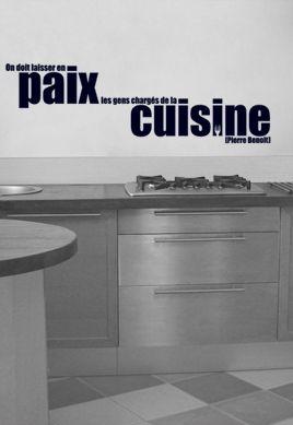 Sticker citation : On doit laisser en paix les gens chargés de la cuisine
