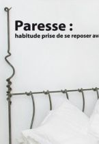 Sticker citation : Paresse, Habitude prise de se reposer avant la fatigue