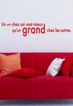 Sticker citation : Un petit chez soi vaut mieux qu\'un grand chez les autres