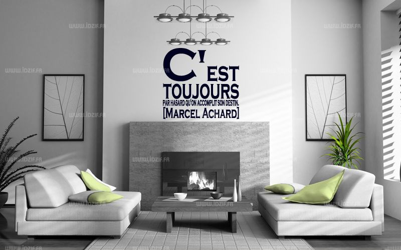 Stickers citation c 39 est toujours par hasard qu 39 on for Stickers muraux citations chambre