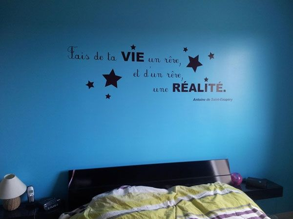 Sticker citation fais de ta vie un r ve et d 39 un r ve for Stickers muraux pour chambre adulte