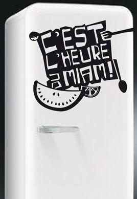 Stickers frigo c\'est l\'heure du Miam